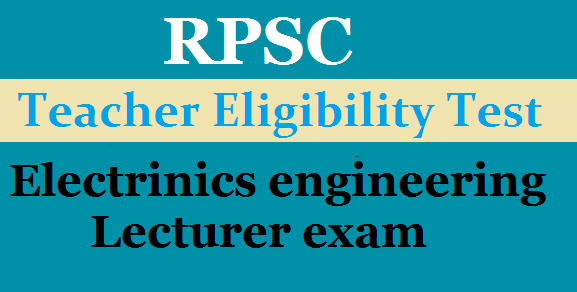 RPSC Electronics / Electrical engineering Lecturer exam