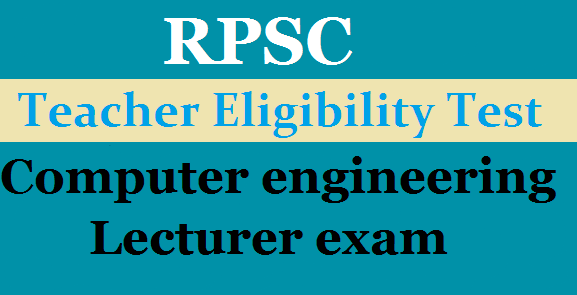 RPSC Computer engineering lecturer exam